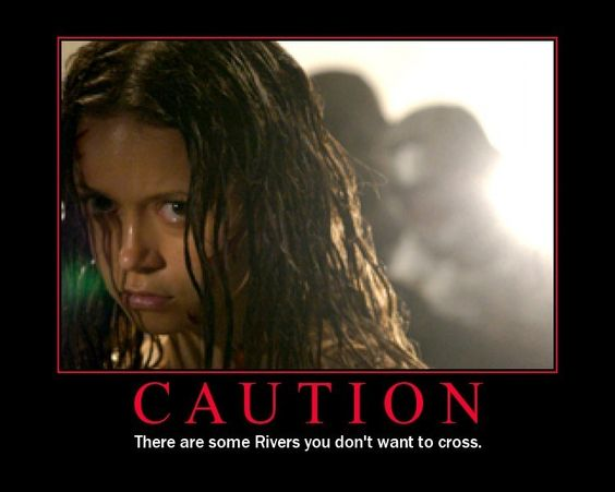 There are some Rivers you don't want to cross.: Tv Firefly, Firefly Serenity, Firefly Humor, Tam Firefly, Caution River, Firefly River, River Songs, Geeky Stuff