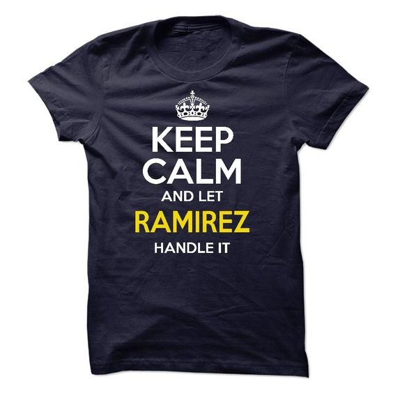 [Top tshirt name meaning] Keep calm and let RAMIREZ handle it  Order Online  Are you RAMIREZ ? You NEED this Shirt ! There are so many beautiful colors! a lot of choice ! Please order now ! thanks you !  Tshirt Guys Lady Hodie  SHARE and Get Discount Today Order now before we SELL OUT  Camping 4th fireworks tshirt happy july a vorderbruggen thing you wouldnt calm and let ramirez handle it itacz keep calm and let garbacz handle italm garayeva