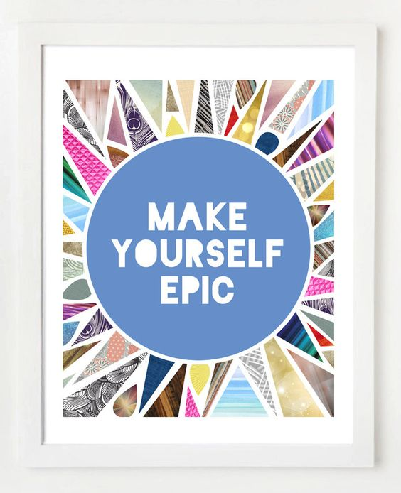 Make Yourself Epic