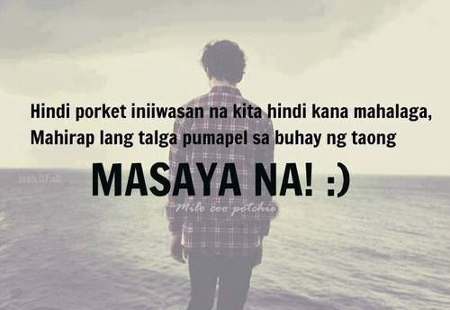 Pin By Quotes Of The Day On Tagalog Quotes Tagalog Love Quotes Tagalog Quotes Hugot Funny Filipino Quotes