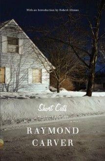 Short Cuts: Selected Stories - Raymond Carver, Robert Altman