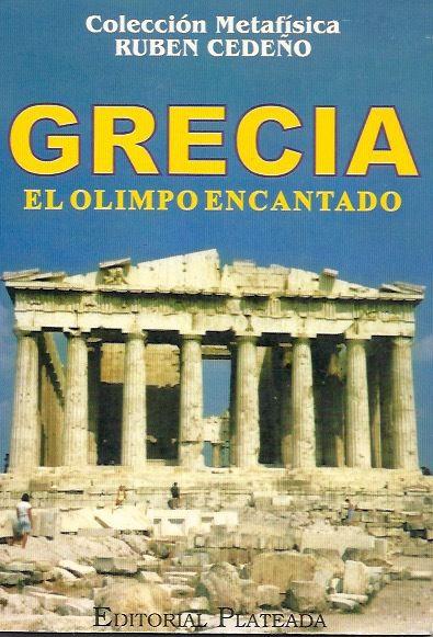 GRECIA EL OLIMPO ENCANTADO - RUBÉN CEDEÑO (LIBRO)