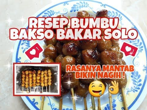 Resep Bumbu Bakso Bakar Khas Solo Bumbu Oles Jajanan Kota Solo Keluarga Binar 25 Youtube Food Ole Cooking