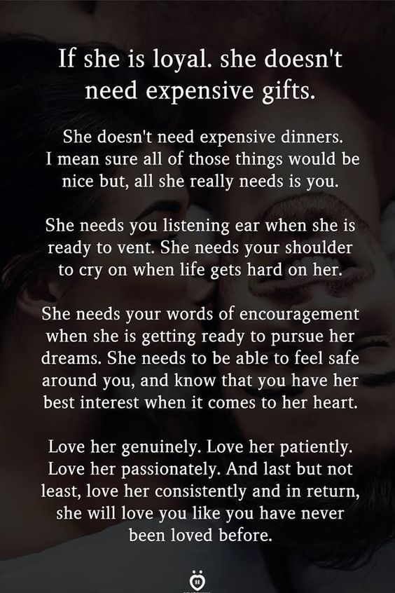 If She Is Loyal She Doesn T Need Expensive Gifts Loyal Quotes First Love Quotes Heartfelt Quotes