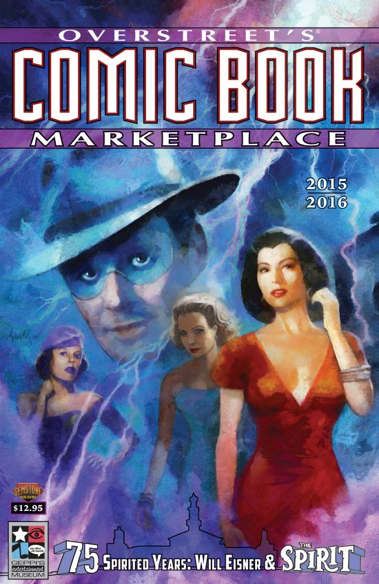 Overstreet's Comic Book Marketplace Yearbook 2015-2016, cover by Mark Wheatley, Will Eisner: A Spirited Life by Bob Andelman