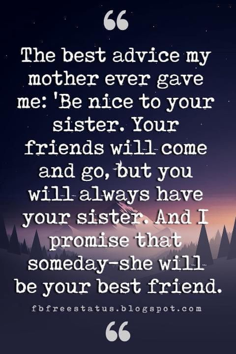 Inspirational Sister Quotes And Sayings With Images Inspirational Quotes For Sisters Sister Birthday Quotes Little Sister Quotes