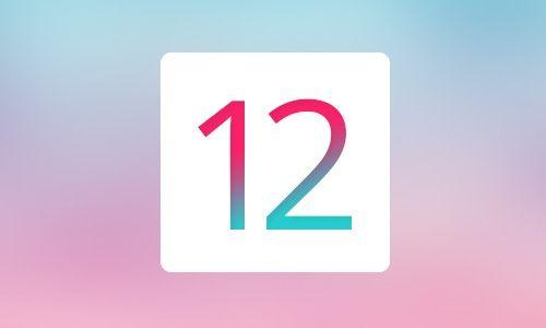iOS 12 Çıktı!