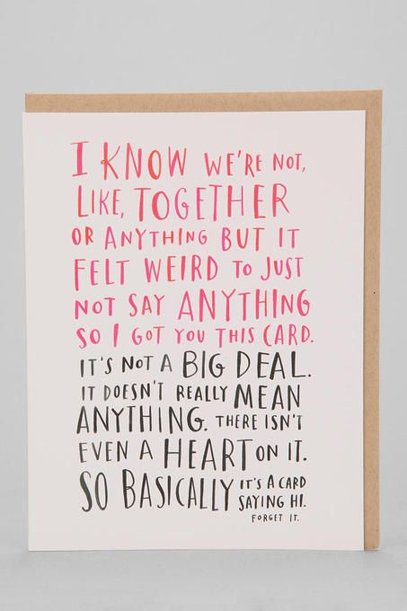 The perfect card when you find yourself kind of dating someone on Valentine's Day. Every time I read this I smile. :: Emily McDowell Awkward Dating Card by Urban Outfitters