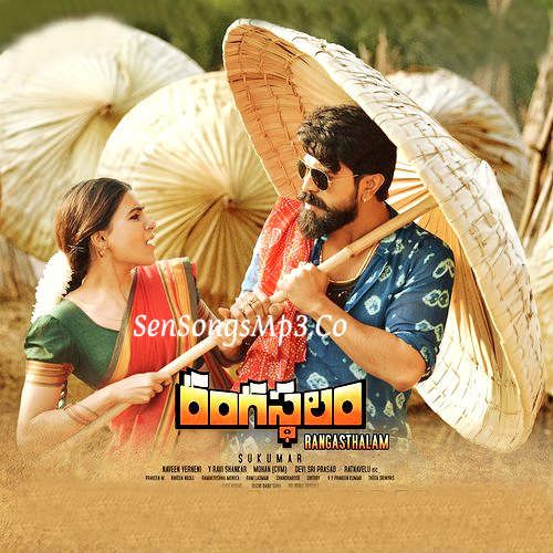 Rangasthalam Mp3 Songs Free Download In 2020 Songs Song Lyrics Mp3 Song