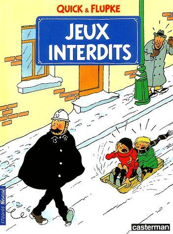 Quick & Flupke - tome 1. Hergé. Jeux interdits. Forbidden Games.