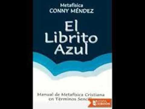 El Librito Azul Conny Mendez Completo Audiolibro By Jonathan
