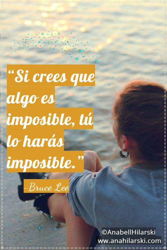 Si crees que algo es imposible, tú lo harás imposible.~Bruce Lee #Frases #Motivacion #Emprendedores #BruceeLee