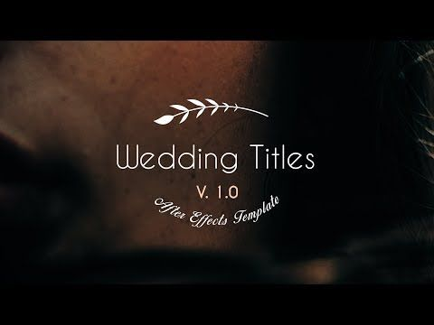 Wedding Titles After Effects Templates From Motionhub Wedding Titles After Effects Templates Templates