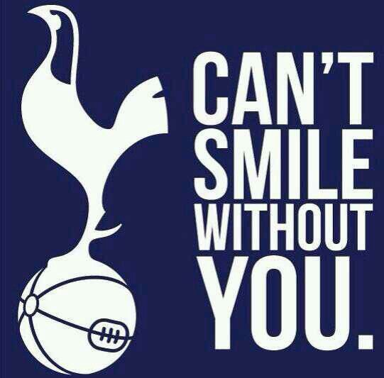 Can't smile without you #coys | tottenham hotspurs #coys @londonboyjohn | Pinterest | Smile ...