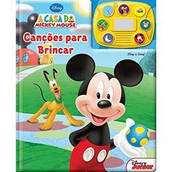 Livro - Casa do Mickey Mouse, A - Canções para Brincar