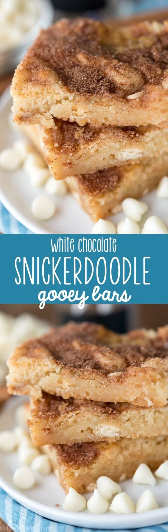 EASY White Chocolate Snickerdoodle Gooey Bars Dessert Recipe via Crazy for Crust - These EASY White Chocolate Snickerdoodle Gooey Bars are full of cinnamon sugar! Cookie bars are the best, and these are my favorite! #dessertbars #cookiebars #barsrecipes #dessertforacrowd #partydesserts #christmasdesserts #holidaydesserts #onepandesserts