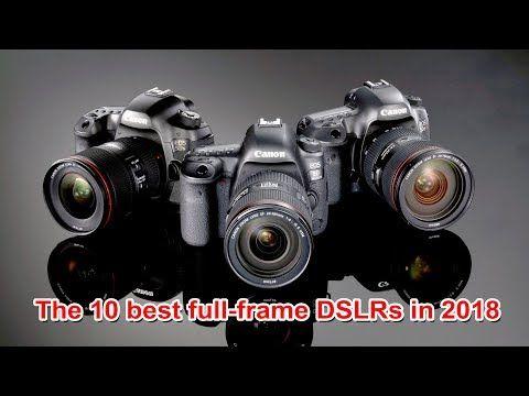 The 10 best full frame DSLRs in 2018 | Return to editingThe 10 best ...