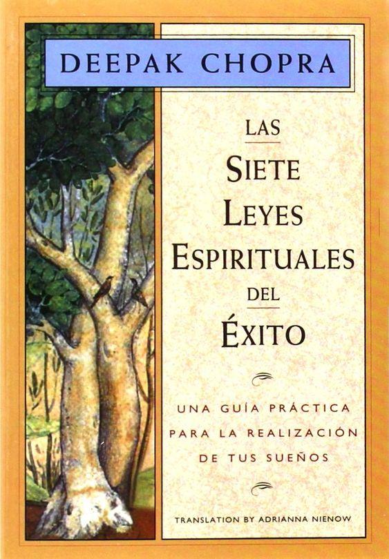 Deepak Chopra, las 7 Leyes espirituales del éxito, PDF