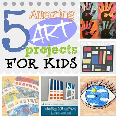 5 Art Projects for Kids