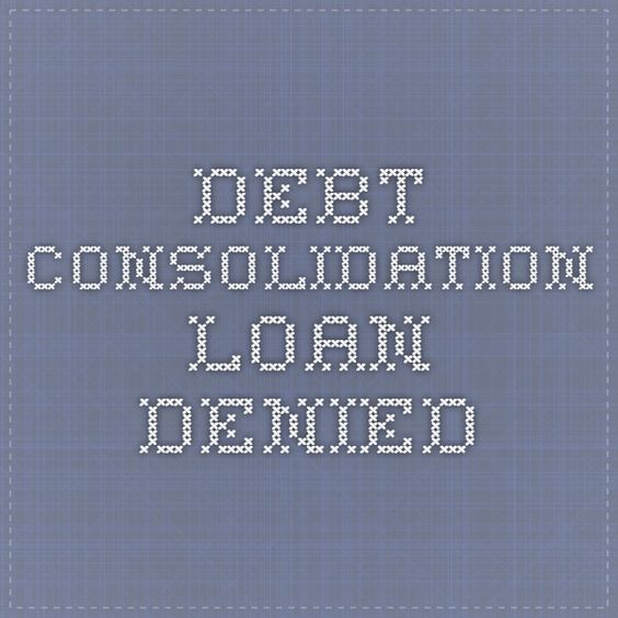 Debt Consolidation Loan Denied. Find out what you can do if your debt consolidation loan is denied. We have 4 options that can help you eliminate your debt and get your finances back on track.