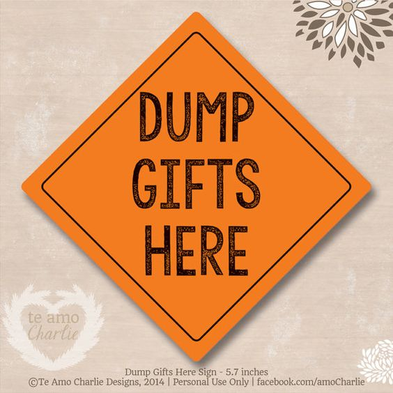 Orange Yield Sign Dump Gifts Here - Construction Party ...