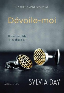 Découvrez Crossfire, Tome 1 : Dévoile-Moi, de Sylvia Day sur Booknode, la communauté du livre