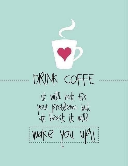 funny coffee quote saying for coffee addicted coffee funny quote