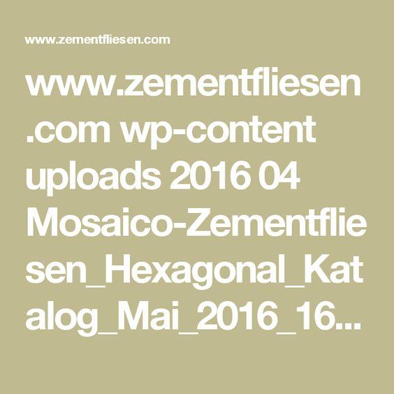www.zementfliesen.com wp-content uploads 2016 04 Mosaico-Zementfliesen_Hexagonal_Katalog_Mai_2016_160427.pdf