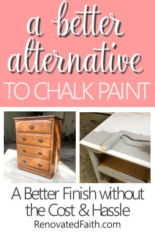A Better Alternative To Chalk Paint Best Type Of Paint For Wood Furniture Refinishing Furniture Diy Furniture Bedroom Painting Wood Furniture