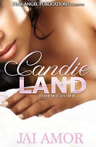 Candie Land - Kindle edition by Jai Amor. Literature & Fiction Kindle eBooks @ Amazon.com.