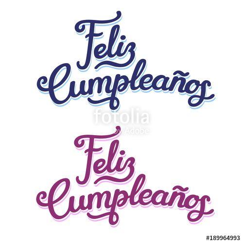 Vector Spanish Happy Birthday Lettering Design Happy Birthday Lettering Happy Birthday In Spanish Lettering