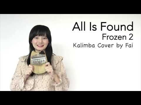 Frozen 2 All Is Found Evan Rachel Wood Kalimba Cover With