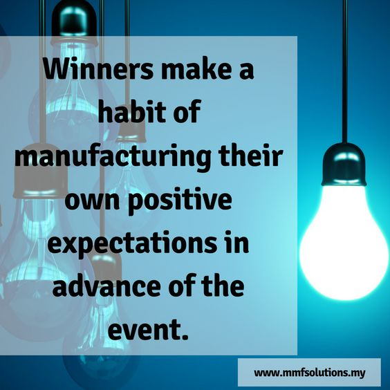 Winners make a habit of manufacturing their own positive expectations in advance of the event. Visit it www.mmfsolutions.my