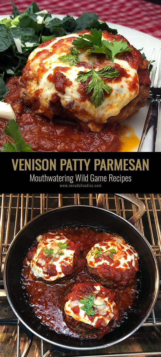 Venison Elk Patty Parmesan Wild Game Cuisine Recipe In 2020 Venison Recipes Deer Meat Recipes Deer Recipes