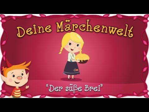 Der Susse Brei Marchen Und Geschichten Fur Kinder Bruder Grimm Deine Marchenwelt Youtube In 2021 Geschichten Fur Kinder Geschichten Kindergeschichten