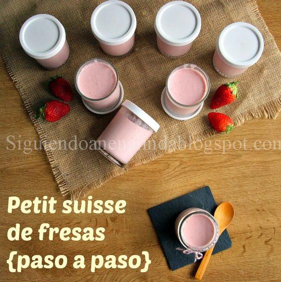 Siguiendo A Nenalinda Petit Suisse De Fresas Paso A Paso Recetas Con Yogur Fresas Yogur Casero