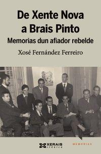 «De Xente Nova a Brais Pinto», de Xosé Fernández Ferreiro en @xerais