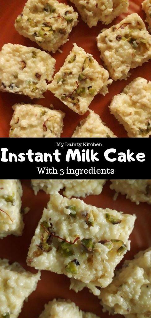 Instant Milk Cake Instant Kalakand My Dainty Kitchen Recipe Milk Cake Easy Indian Dessert Easy Indian Dessert Recipes