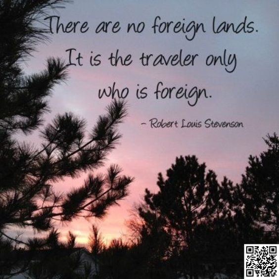 33. #Foreigners - 57 #Travel #Quotes to Feed Your Wanderlust ... → Travel #Earliest