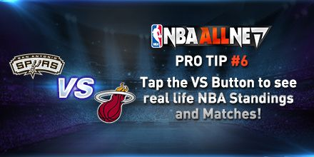 Pro Tip 6: Tap the VS Button to see real life NBA Standings and Matches. http://bit.ly/1t2UVTJ