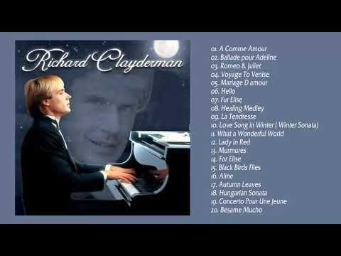 Richard Clayderman Grandes éxitos De Piano Lo Mejor De Richard Clayderman Youtube Musica Romantica Musica Del Recuerdo Canciones Románticas