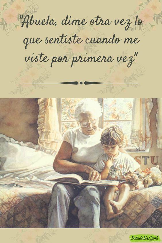 Abuela, dime otra vez lo que sentiste cuando me viste por primera vez.. #abuela #abuelo #abuelos #nieto #nietos #primer #familia #lazos #familiares #ayuda #ayudar #saludableguru #natural