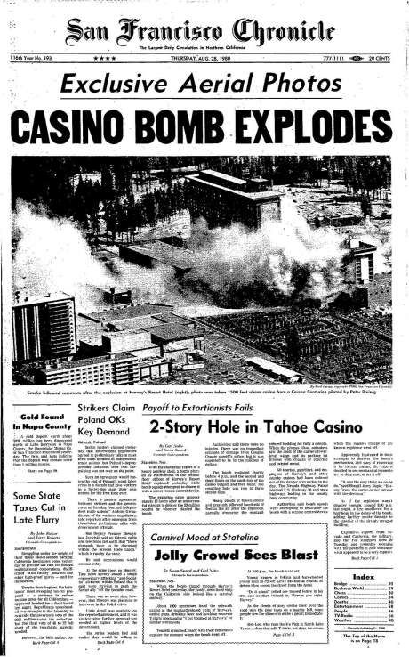 The Chronicle's front page from Aug. 28, 1980, covers an explosion at Harvey's Casino in South Lake Tahoe. Photo: The Chronicle 1980