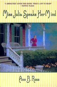 Ann B Ross is one of my favorite authors. I read her Miss Julia series.