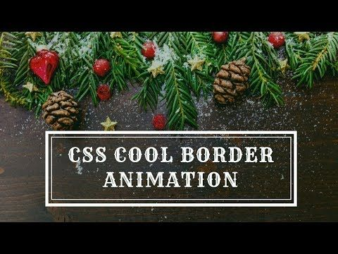 Css Border Animation Effects Css3 Hover Effects Pure Css Tutorials Youtube Css Tutorial Web Development Tutorial Web Development Design