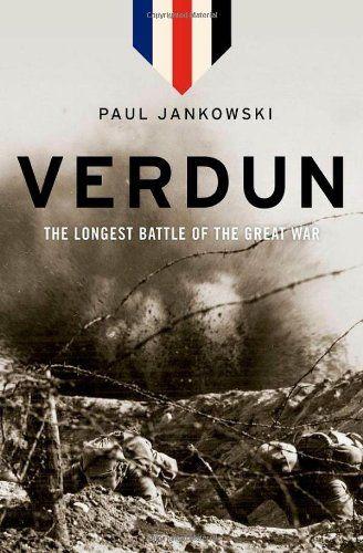 Verdun: The Longest Battle of the Great War by Paul Jankowski,http://www.amazon.com/dp/0199316899/ref=cm_sw_r_pi_dp_Wru1sb1A58CKSNQR