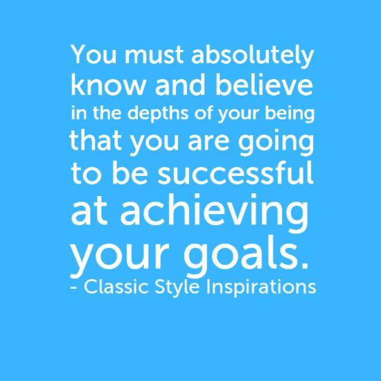 Believe in your goals