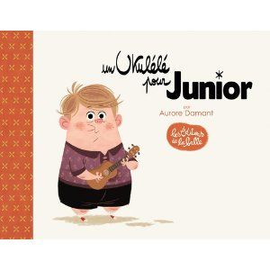 Un ukulélé pour Junior: Amazon.fr: Aurore Damant: Livres