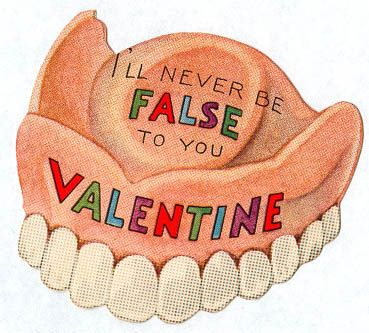"Another contender in our ""Most Ridiculous Valentine's Card Ever"" competition. False teeth are the height of romance!"