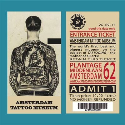 Entrance Ticket  The world first, best and biggest museum on the subject of TATTOOING - the mother of all arts!    - valid on any date -    €/$10